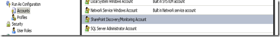 SharePoint Discovery/Monitoring Account